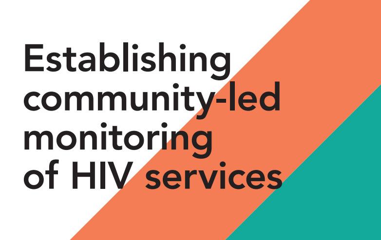 Establishing community-led monitoring of HIV services — Principles and process