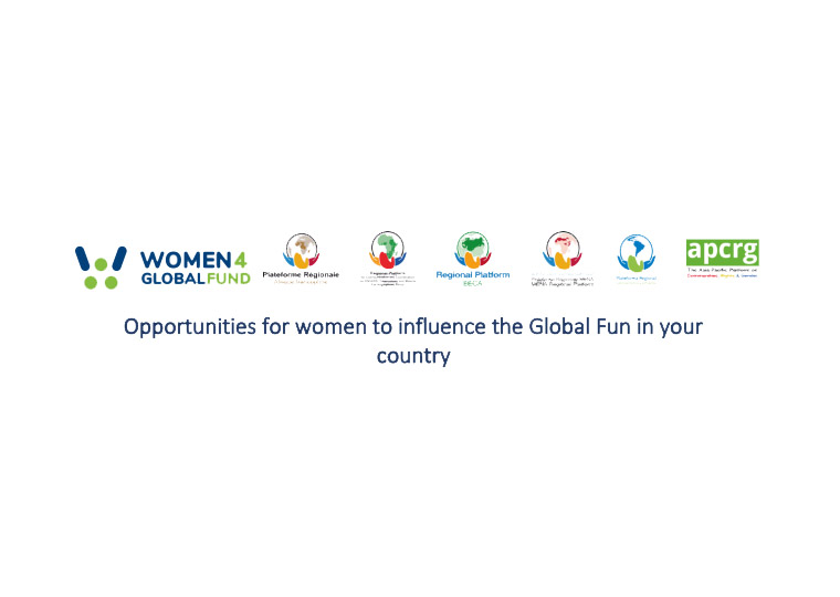 Opportunities for women to influence the Global Fun in your country
