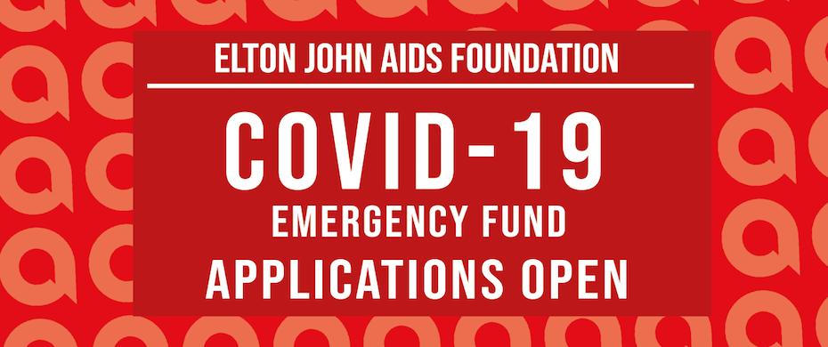 Elton John AIDS Foundation  COVID-19 Emergency Fund
