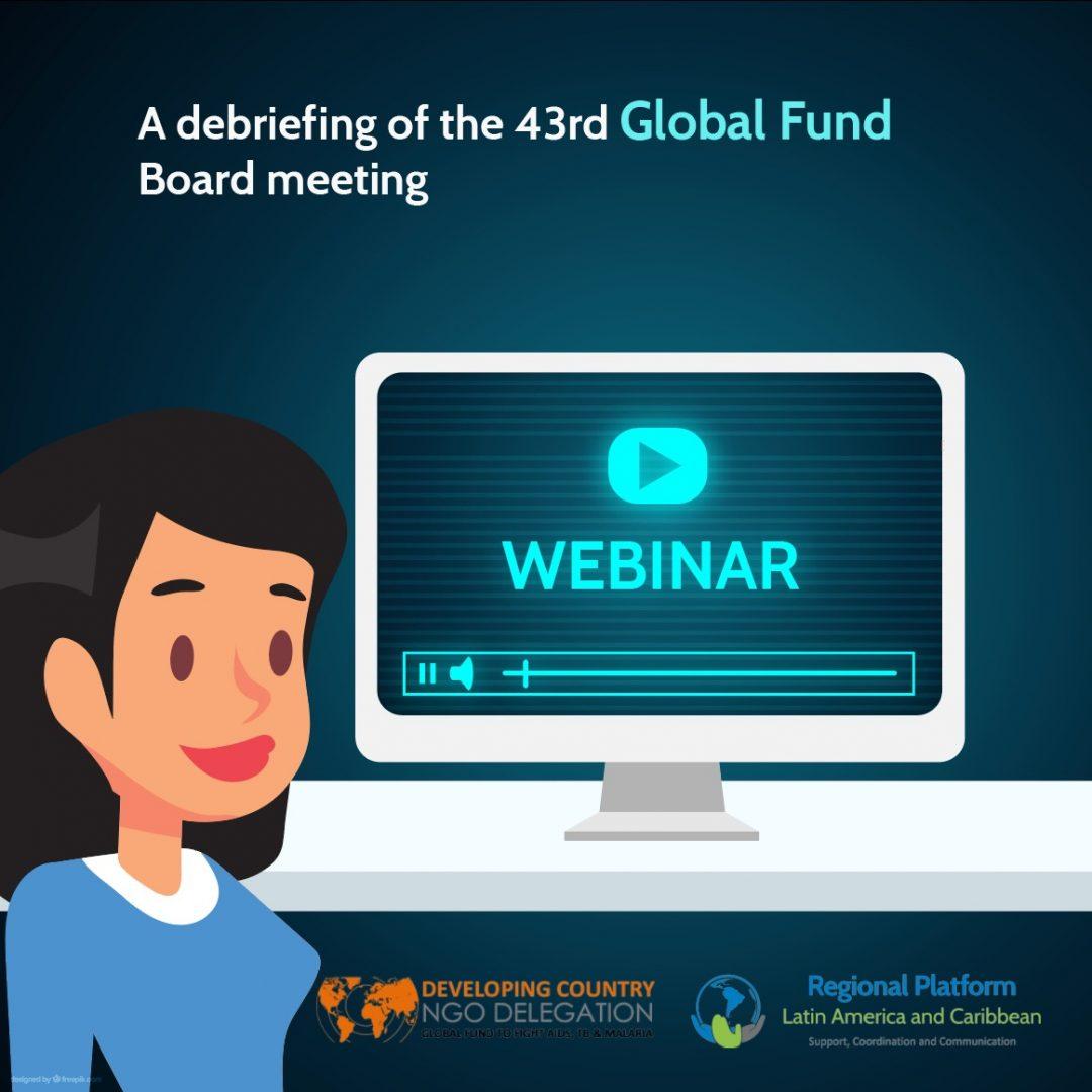 Webinar: A debriefing of the 43rd Global Fund Board meeting
