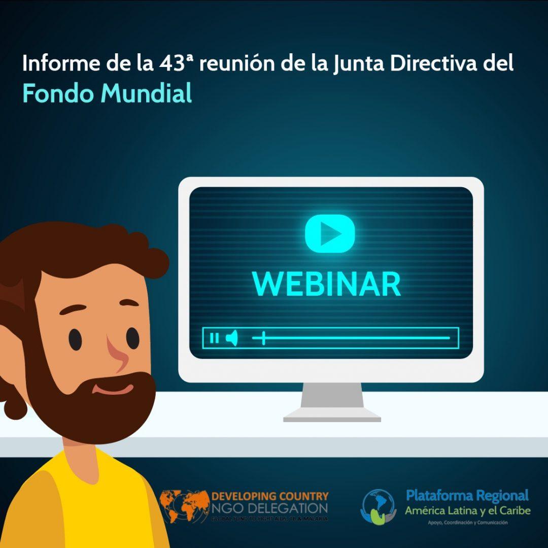 Webinario: Informe de la 43ª reunión de la Junta Directiva del Fondo Mundial