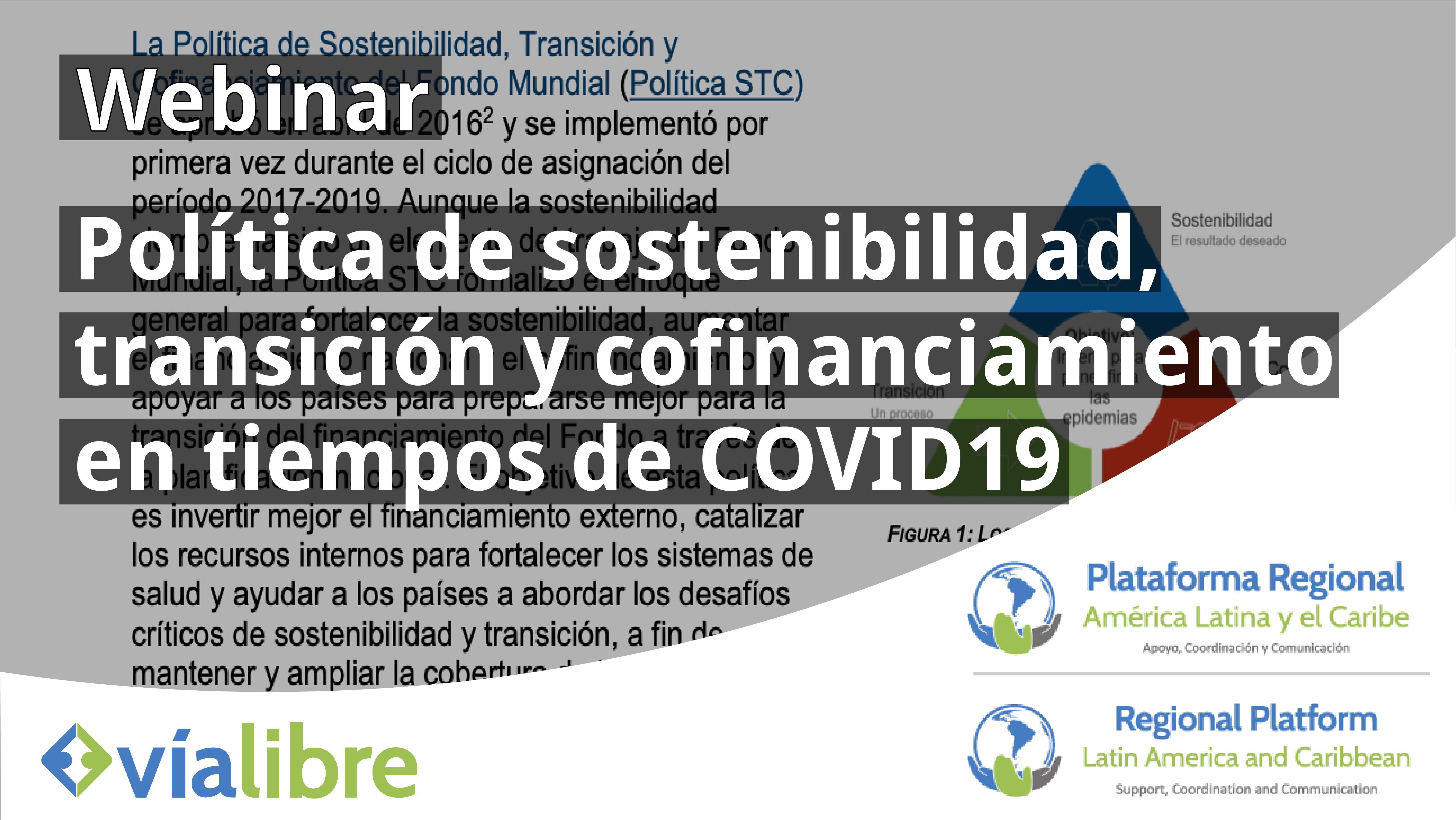 Webinario: La política de sostenibilidad, transición y cofinanciamiento en tiempos de Covid en América Latina y el Caribe