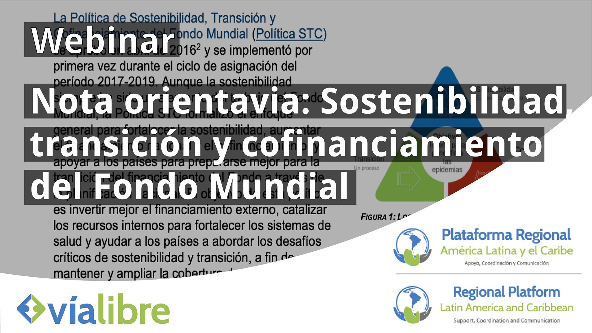 Webinar: Sostenibilidad, Transición y Cofinanciamiento del Fondo Mundial