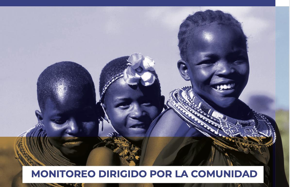 Monitoreo Dirigido por la Comunidad. Guía para la programación del VIH, la tuberculosis y la malaria