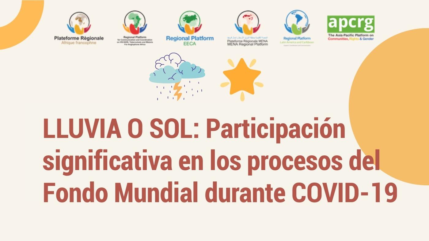 LLUVIA O SOL:  Participación significativa en los procesos del Fondo Mundial durante la COVID-19