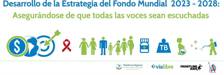 Desarrollo de la estrategia del Fondo Mundial 2023-2028, Asegurándose de que todas las voces sean escuchadas