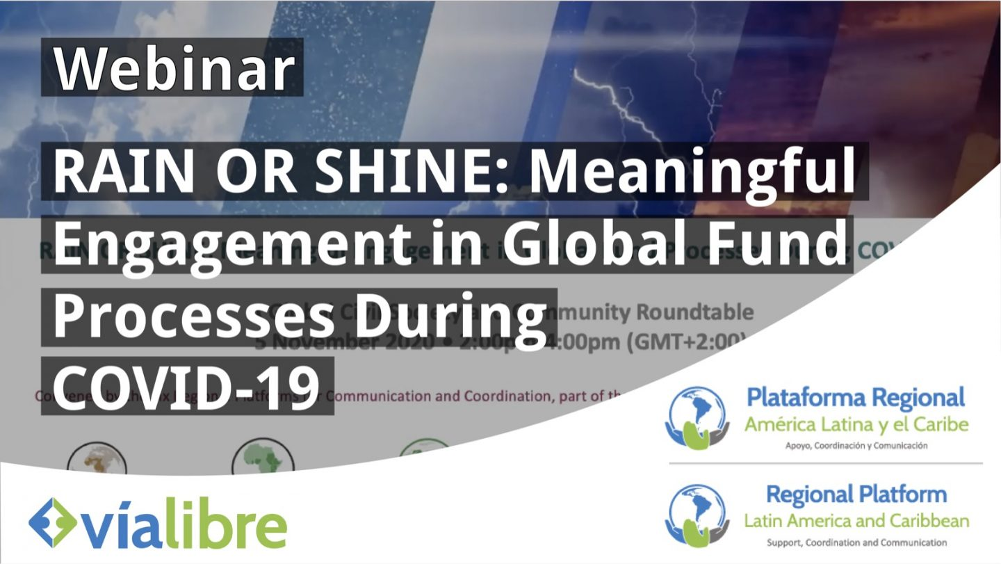 RAIN OR SHINE: Meaningful Engagement in Global Fund Processes During COVID-19