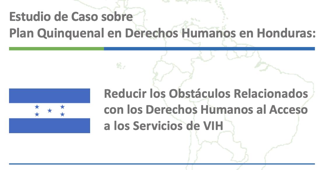 Estudio de Caso sobre Plan Quinquenal en Derechos Humanos en Honduras