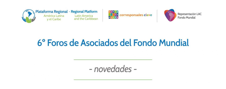 Foro de Asociados 1: Avances, retos y prioridades regionales – Europa Oriental y Asia Central (EOAC) América Latina y el Caribe (LAC)