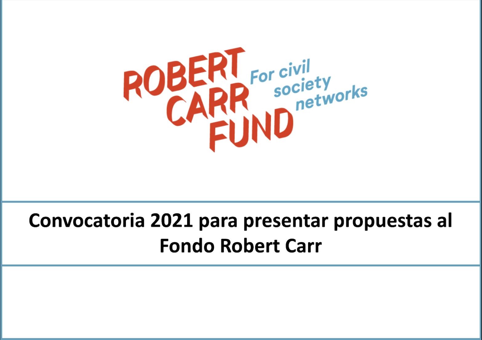 Webinar: Convocatoria 2021 para presentar propuestas al Fondo Robert Carr
