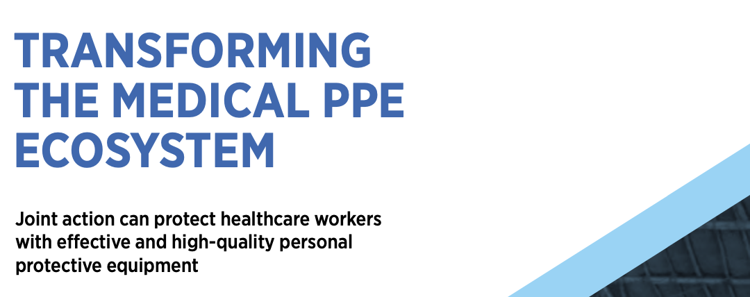 Transforming the Medical PPE Ecosystem
